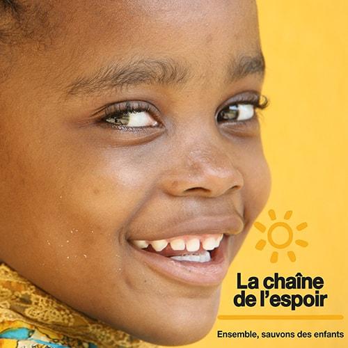 Visage enfant, La chaine de L'espoir