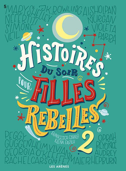 Livre Histoires du soir pour filles rebelles 2